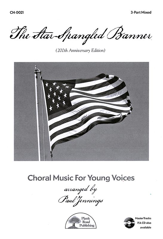 The Star-Spangled Banner - 200th Anniversary Edition - Octavo
