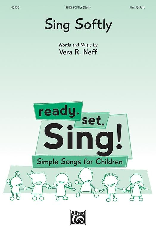 Sing Softly - Unison/2-Part Choral (pack of 5)