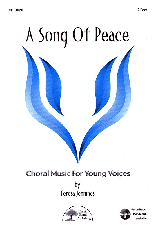 Song Of Peace, A - Choral