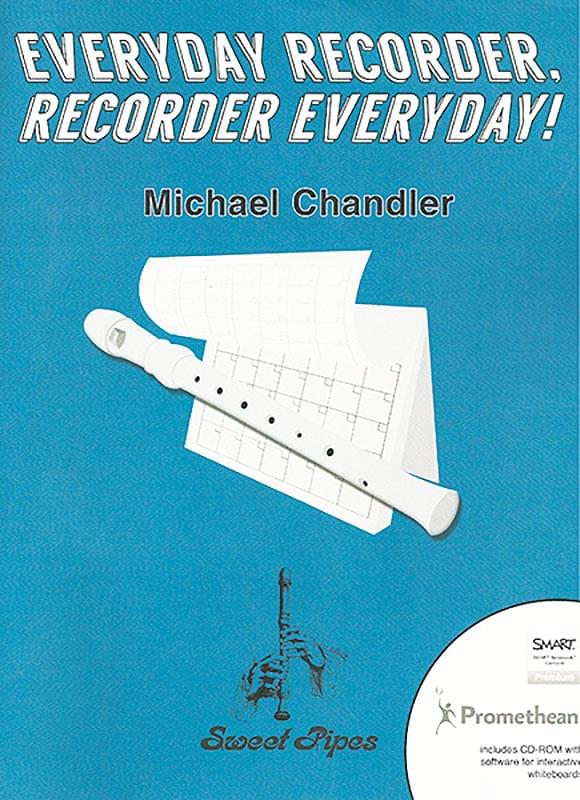 Everyday Recorder, Recorder Everyday! - Book/CD-ROM