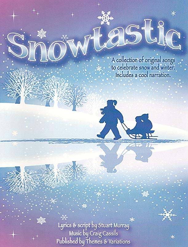 Snowtastic - Teacher's Book and Performance/Accompaniment CD