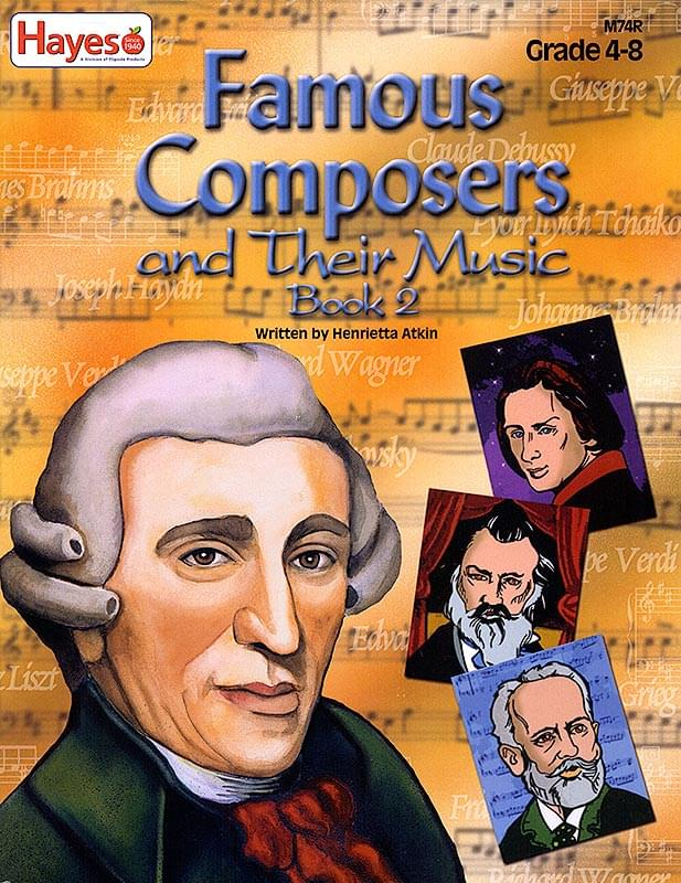 Famous Composers And Their Music - Book 2