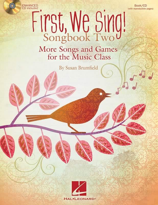 First, We Sing! - Songbook Two/Enhanced CD