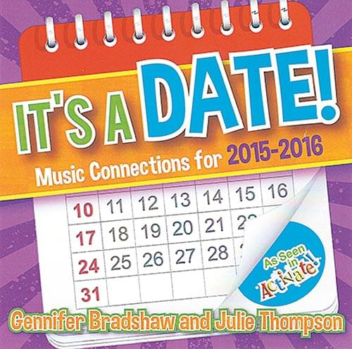 It's A Date! - Music Connections For 2015-2016 - CD-ROM