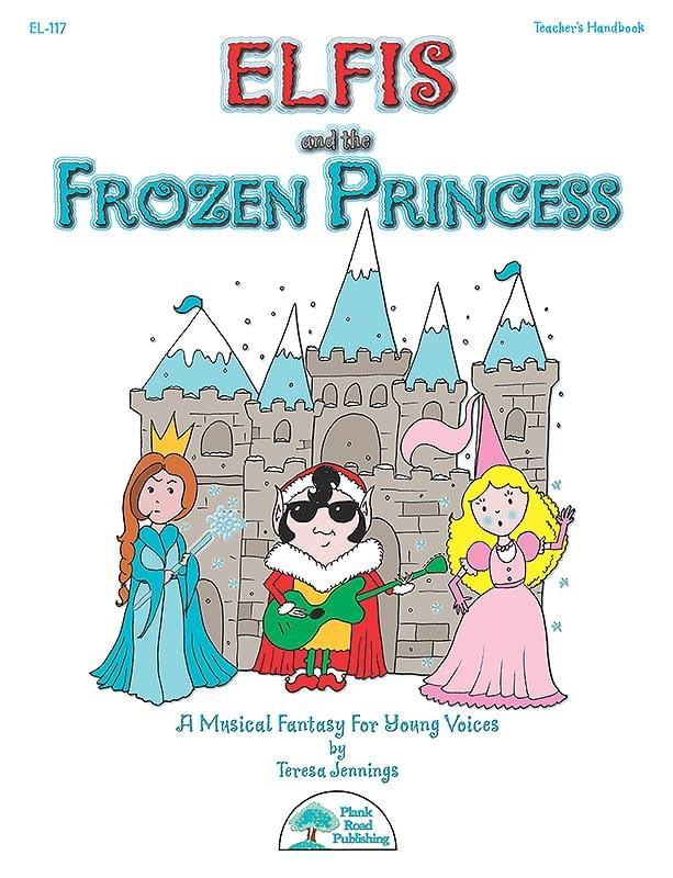 Elfis And The Frozen Princess