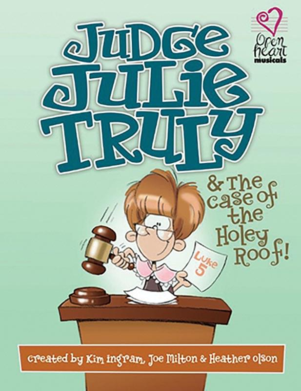 Judge Julie Truly - Preview Pack (Script/Score, Dialog & Full Performance Listening CD)(Limit 1)