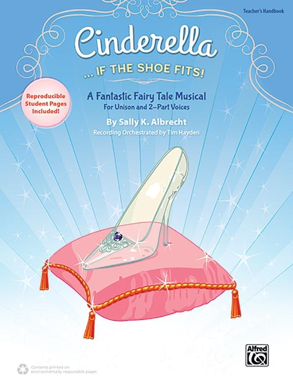 Cinderella... If The Shoe Fits! - Teacher's Handbook