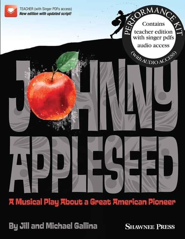 Johnny Appleseed - Performance Kit (Tchr's Ed w/ Digital Access)