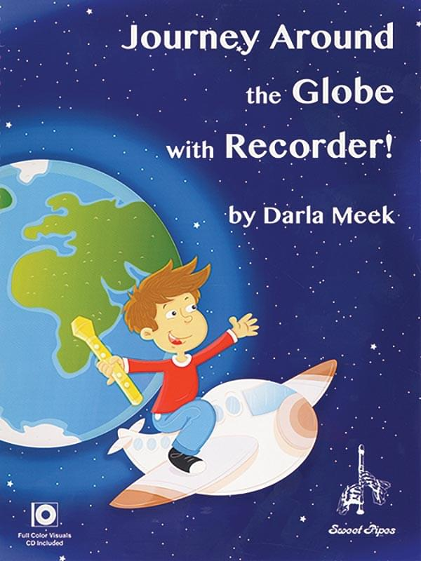 Journey Around The Globe With Recorder!