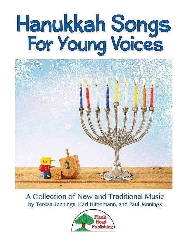Hanukkah Songs For Young Voices