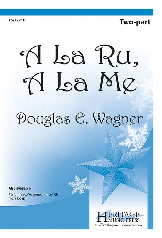 A La Ru, A La Me - 2-Part Choral (pack of 5)
