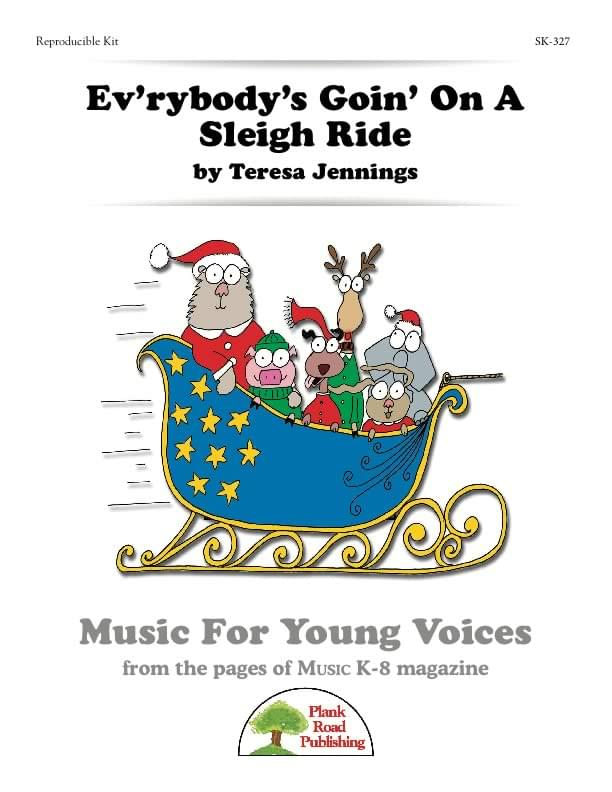 Ev'rybody's Goin' On A Sleigh Ride : Singles Reproducible Kit