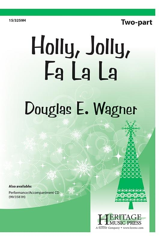 Holly, Jolly, Fa La La - Choral