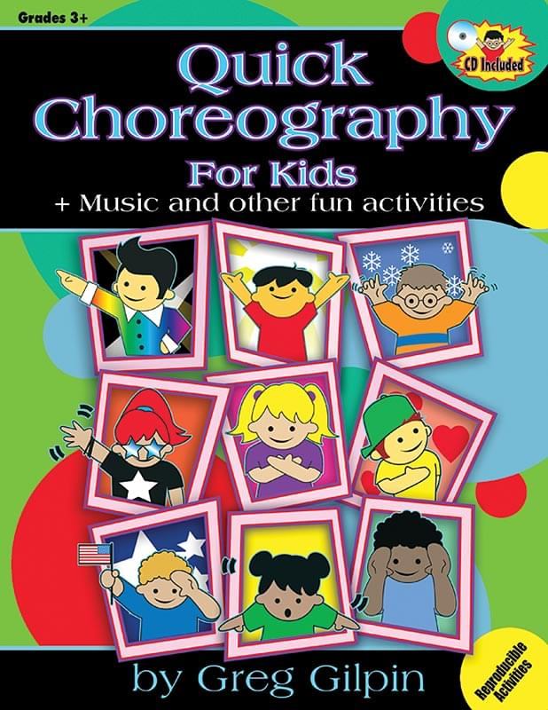 Quick Choreography For Kids - Book/CD