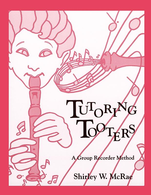 Tutoring Tooters - Book - Shirley W. McRae