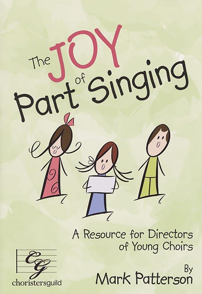 Joy Of Part Singing, The
