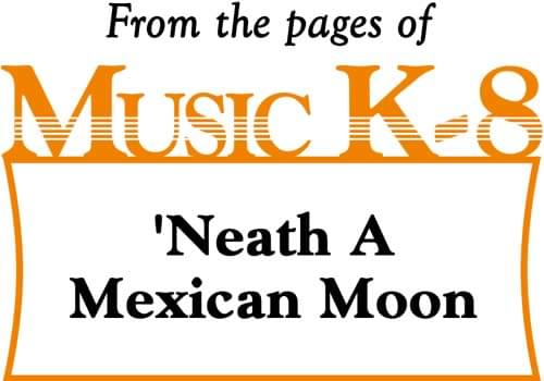 Neath A Mexican Moon