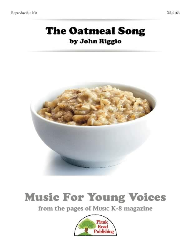 Oatmeal Song, The