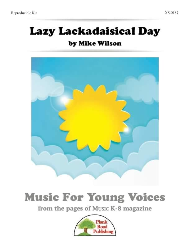 Lazy Lackadaisical Day