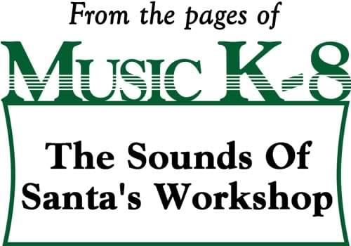 Sounds Of Santa's Workshop, The