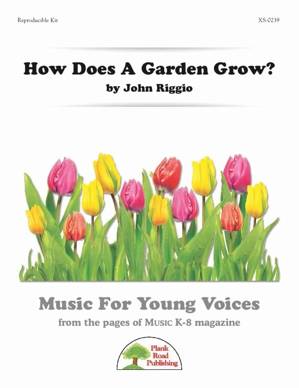 How Does A Garden Grow?
