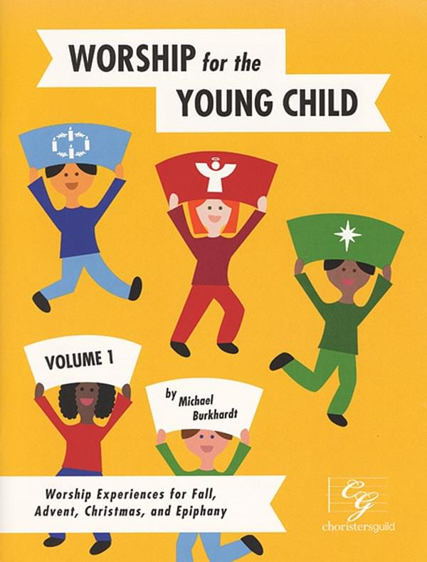 Worship For The Young Child - Volume 1 - Book/Enhanced CD