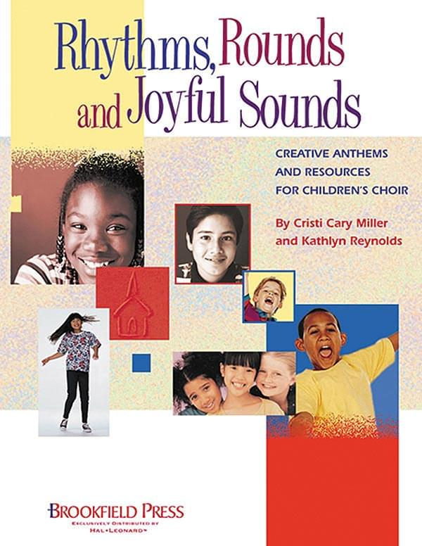 Rhythms, Rounds And Joyful Sounds - Director's Manual