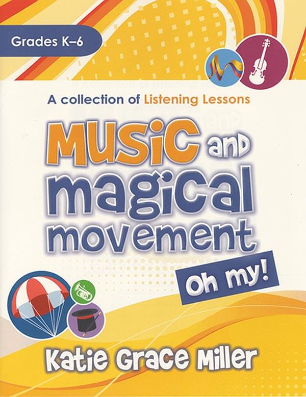 Music And Magical Movement, Oh My!
