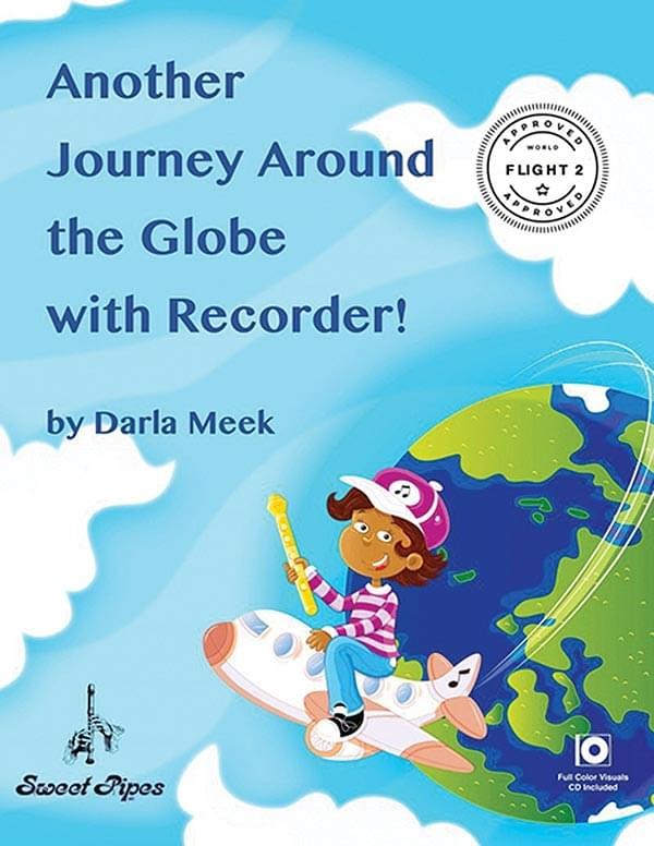 Another Journey Around The Globe With Recorder!