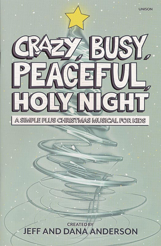 Crazy, Busy, Peaceful, Holy Night