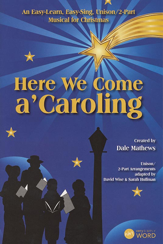 Here We Come A'Caroling