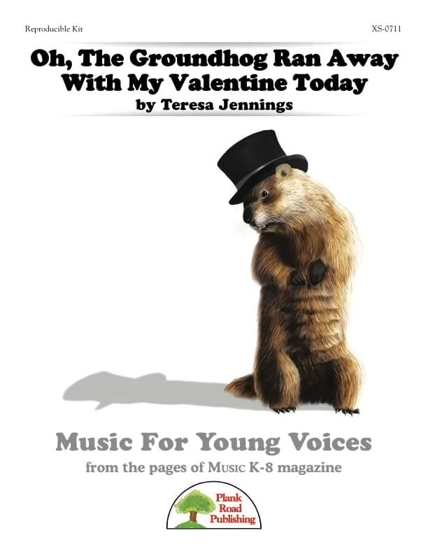 Oh, The Groundhog Ran Away With My Valentine Today