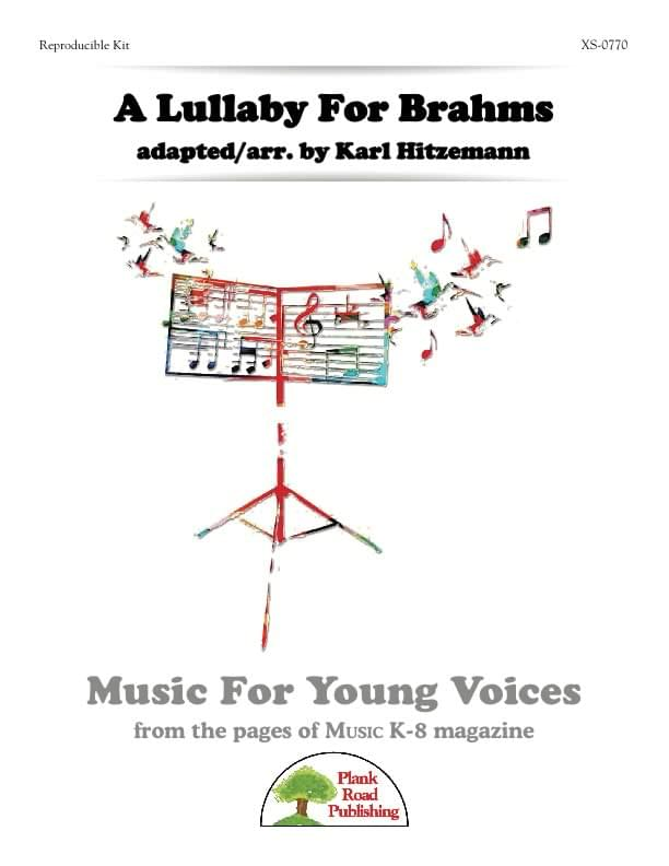 Lullaby For Brahms, A
