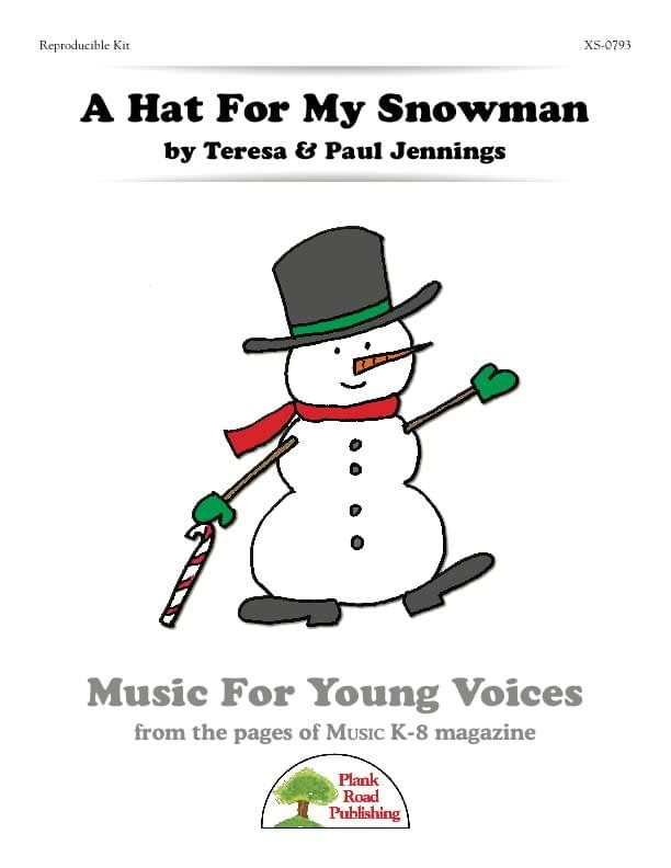 Hat For My Snowman, A