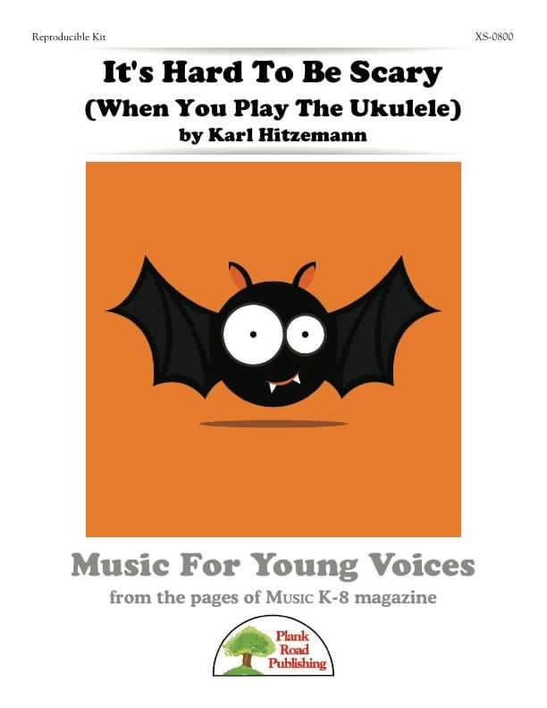 It's Hard To Be Scary (When You Play The Ukulele)