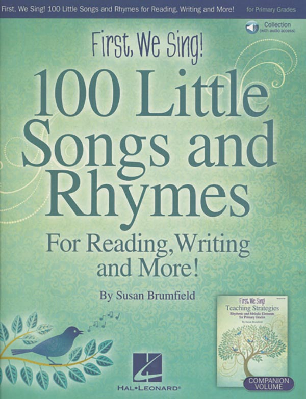 First, We Sing! - 100 Little Songs And Rhymes