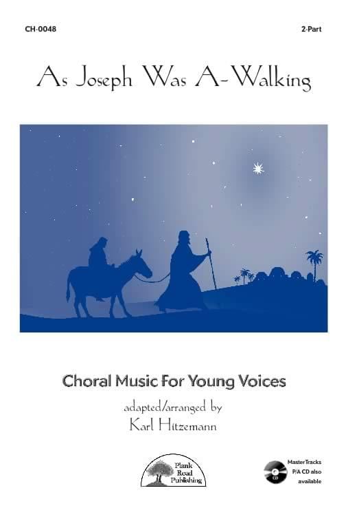 As Joseph Was A-Walking - Choral