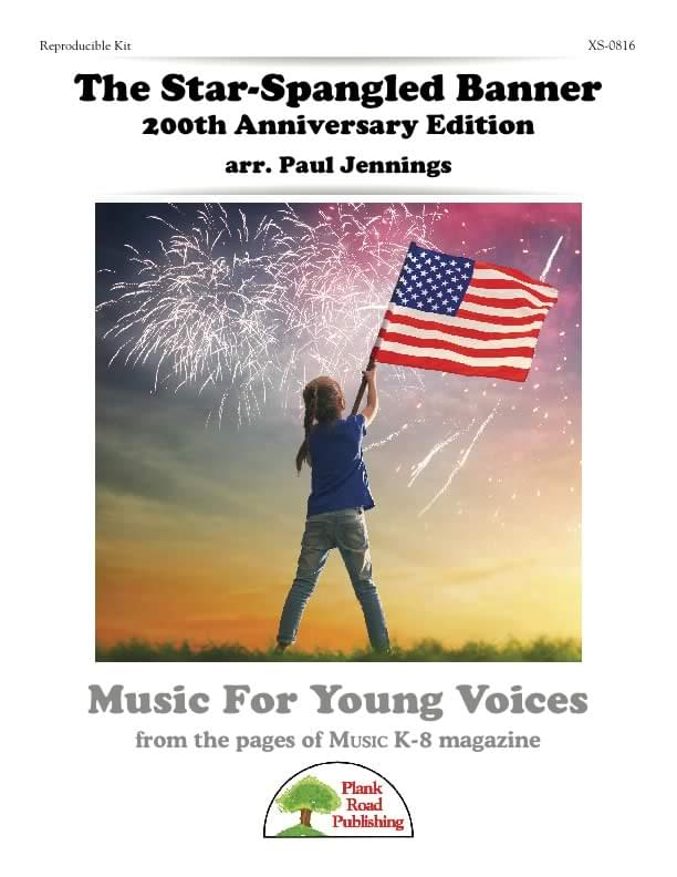 Star-Spangled Banner 200th Anniversary Edition, The
