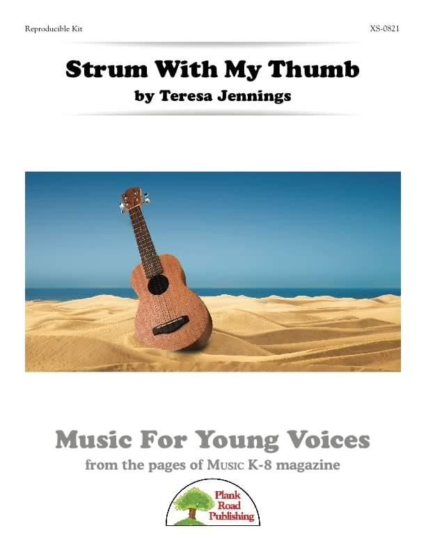 Strum With My Thumb