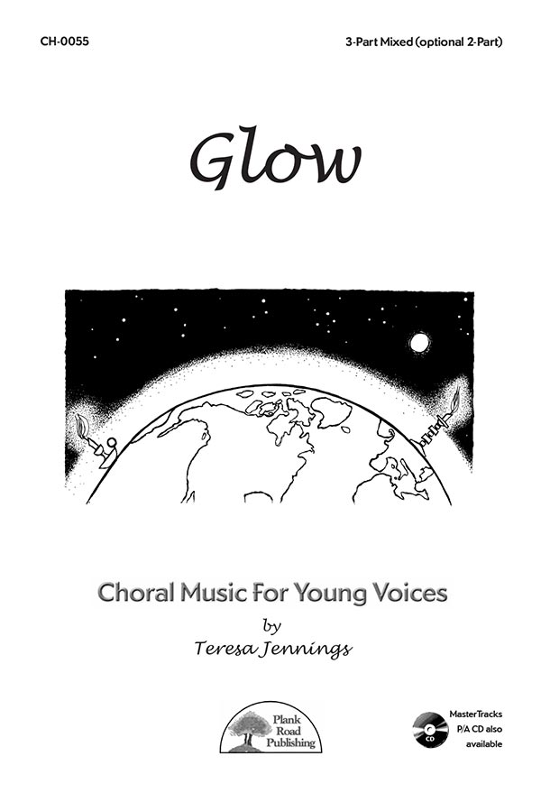 Glow - Choral