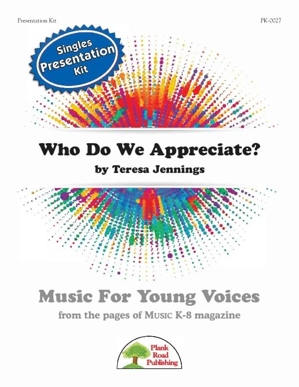Who Do We Appreciate? - Presentation Kit