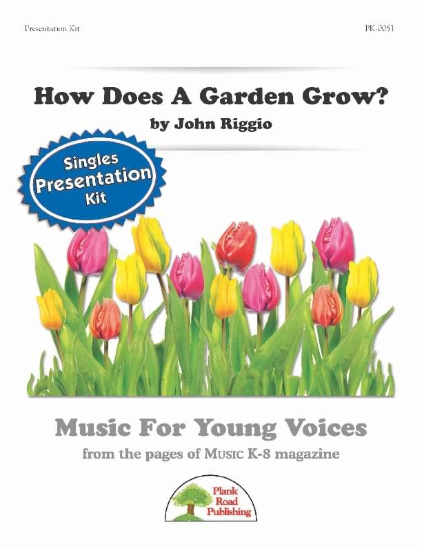 How Does A Garden Grow? - Presentation Kit