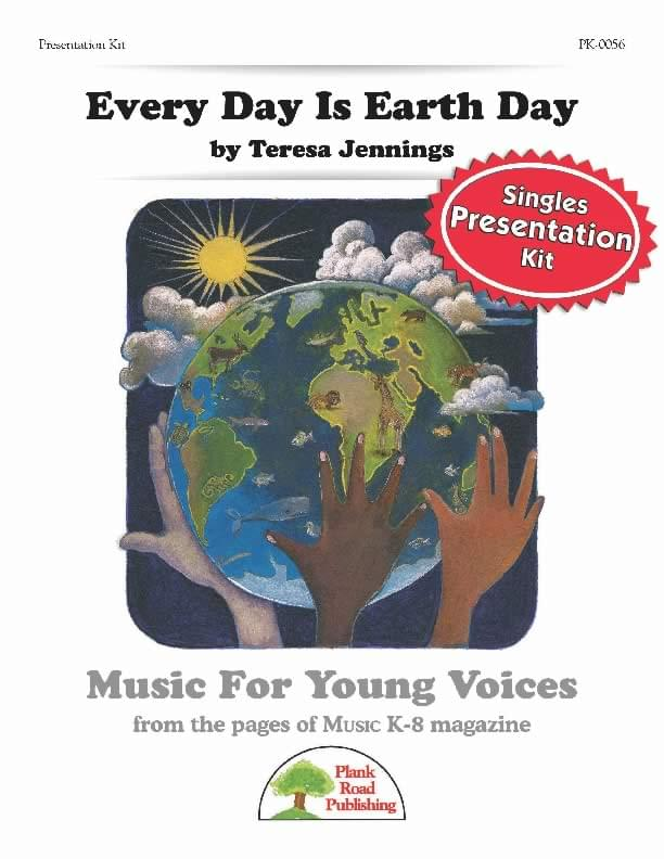 Every Day Is Earth Day - Presentation Kit