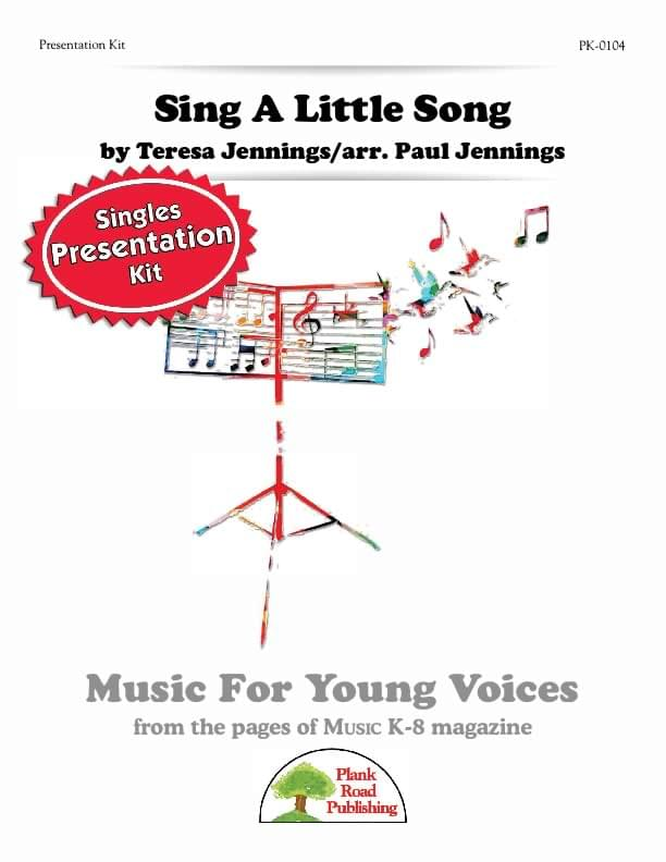 Sing A Little Song - Presentation Kit