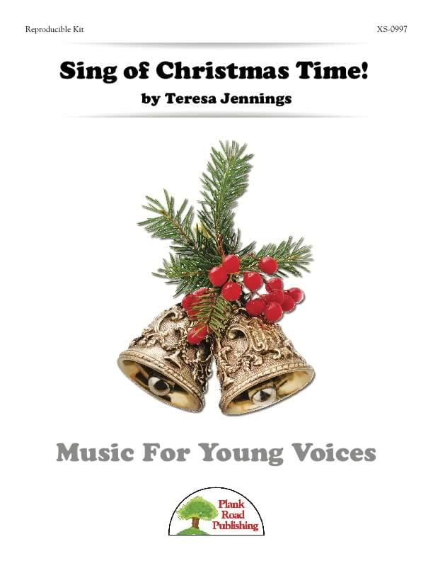 Sing of Christmas Time!