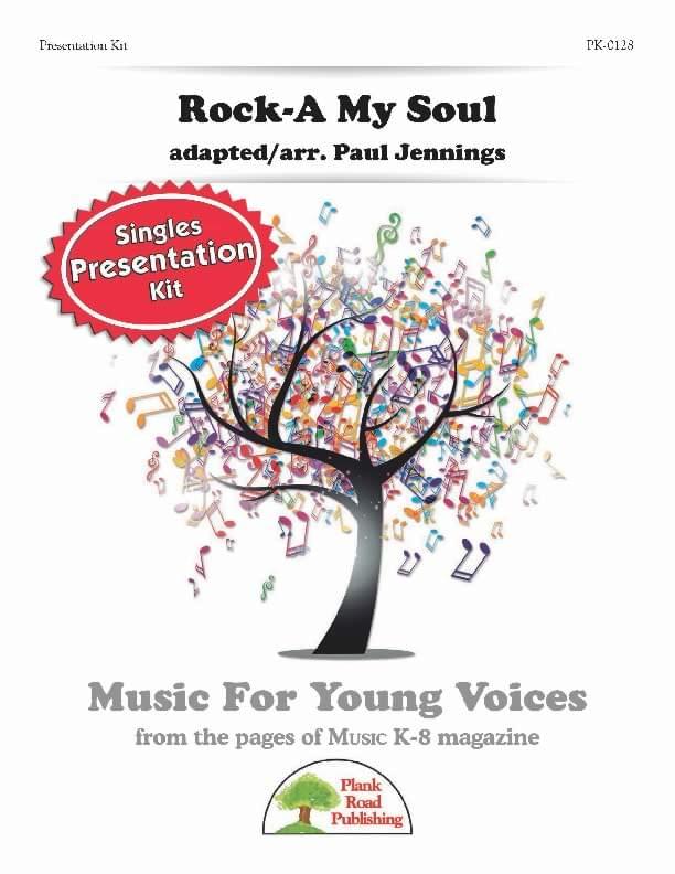 Rock-A My Soul - Presentation Kit