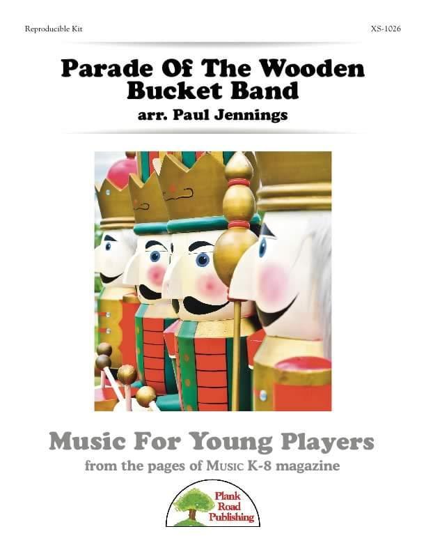 Parade Of The Wooden Bucket Band