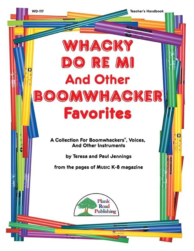 Whacky Do Re Mi And Other Boomwhacker® Favorites