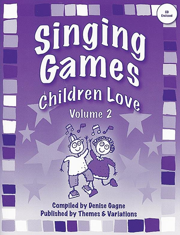 Singing Games Children Love Vol. 2