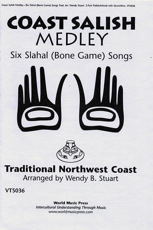 Coast Salish Medley - Six Slahal (Bone Game) Songs Cover